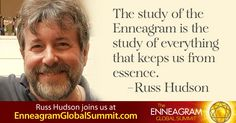 """2016 Enneagram Global Summit - """"The study of the Enneagram is the study of everything that keeps us from essence."""" - Russ Hudson    http://enneagramglobalsummit.com/?utm_source=pinterest&utm_medium=social&utm_campaign=ENS2016"""