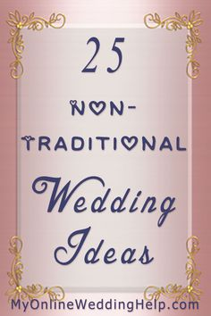 Some nontraditional wedding ideas you may have missed thinking about...like having groomspeople and bridespeople (instead of bridesmaids and groomsmen) or having the centerpieces do double duty as mini dessert stations.