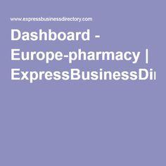 Dashboard - Europe-pharmacy   ExpressBusinessDirectory.Com