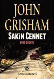 Sakin Cennet - John Grisham