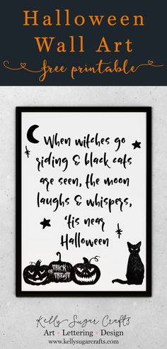 Free Halloween Printable Art, when witches go riding and black cats are seen the moon laughs and whispers 'tis near Halloween Printable Halloween Decorations, Halloween Fonts, Halloween Quotes, Halloween Signs, Holidays Halloween, Halloween Crafts, Halloween Ideas, Halloween Witches, Happy Halloween
