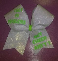 99 Problems White Glitter Neon Green Cheer Bow