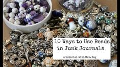 Tutorial: 10 Ways To Use Beads in Junk Journals. Welcome back to my craftroom! Please join me in exploring all sorts of creative ways to use beads in our junk journals. :-) Unique pins for these crafts can be found at: Coiless . Fabric Journals, Journal Paper, Book Journal, Journal Covers, Art Journals, Handmade Journals, Handmade Books, Handmade Crafts, Handmade Rugs