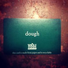 Dough makes the world go 'round. Keep it natural. whole. real. and insanely delicious! #cookiedough @wholefoodsmarket