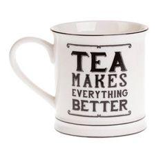 Kubek Tea makes everything better Sklep Wyposażenie i Dekoracja Wnętrz - Wystrój Domu - Prezenty - Sklep Country Avenue