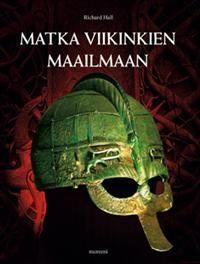 Matka viikinkien maailmaan (2. p)