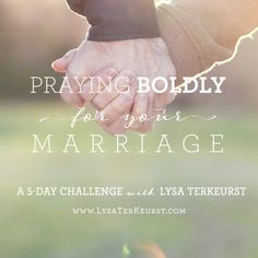 5 Ways to Pray Boldly For Your Marriage