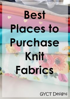 A large list of the Best Places to Purchase Knit Fabrics online