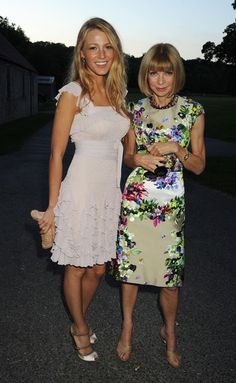 my idols:Blake Lively, Anna Wintour. Too much fabulousness for one picture