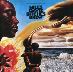You've Never Heard Miles Davis' 'Bitches Brew'!?