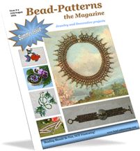 Bead-Patterns the Magazine - Issue 6 (Jul/Aug 2006) at Bead-Patterns.com - 60% off until May 10, 2015!