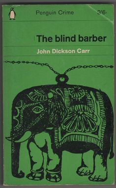 The Blind Barber by John Dickson Carr. British Golden Age crime fiction. Penguin Crime cover, No. C875,