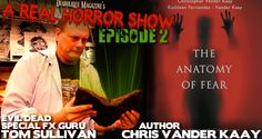 Welcome back to A Real Horror Show and we're exceptionally happy and honored to have on Epi. Real Horror, Horror Show, Anatomy, Toms, Author, Magazine, My Love, Happy, Movie Posters