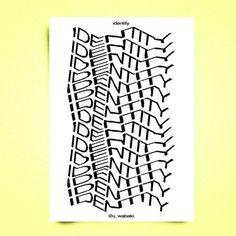 """Gefällt 62 Mal, 1 Kommentare - KENNETH VANOVERBEKE (@u_wabaki) auf Instagram: """"'IDENTITY' #poster #typeposter #design #designer #graphic #graphicdesign #illustration #typography…"""""""