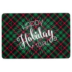 Holly Plaid l Happy Holidays To All Floor Mat - Xmas ChristmasEve Christmas Eve Christmas merry xmas family kids gifts holidays Santa