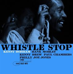 """jazzonthisday: """"Kenny Dorham, Hank Mobley, Kenny Drew, Paul Chambers, and Philly Joe Jones recorded Whistle Stop for Blue Note Records #onthisday in 1961. """" 50,000 #Jazz & #Blues Tracks &..."""