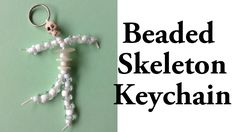 Beaded Skeleton Keychain DIY Halloween Tutorial