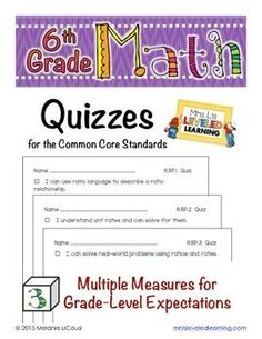6th Grade Common Core Math Quizzes - All Standards | leveled learning | learning goals and scales | learning scales | Marzano strategies | differentiated instruction | 6th grade math |