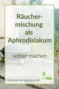 Räuchermischung This herbal incense blend has an aphrodisiac effect. Witches Brew, Incense, Smudging, Brewing, Herbalism, The Creator, Remedies, Spirituality, Herbs