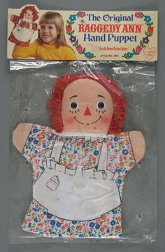 I had both Raggedy Ann and Andy puppets
