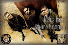 Malos Tragos se incorpora a Mellarirock Producción y Rebel Sound Booking que unen fuerzas en pro del rock, toda la info en www.rockllejeros.com