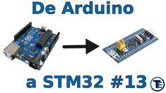 De Arduino a STM32 #13 ADC y DMA (Direct Memory Access)