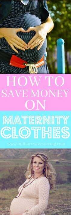 How To Save Money On Maternity Clothes - Maternity clothes can be pricey, but there are actually some great ways to save money on them that you may not have thought of!