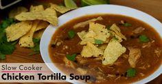 dump recipes: slow cooker Chicken Tortilla Soup