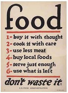 Everything old is new again - This WWI era poster sums up the current movement to return to real, wholesome food.
