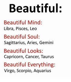 Beautiful Beautiful Mind Libra Pisces Leo Beautiful Soul Sagittarius Aries Gemini Beautiful Looks Capricorn Cancer Taurus Beautiful Everything Virgo Scorpio Aquarius Virgo And Scorpio, Horoscope Memes, Zodiac Funny, Zodiac Sign Traits, Zodiac Signs Sagittarius, Aquarius Quotes, Zodiac Star Signs, Zodiac Horoscope, My Zodiac Sign