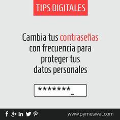 #TipsDigitales Protege tus datos personales y cambia tus contraseñas con frecuencia #seguridad