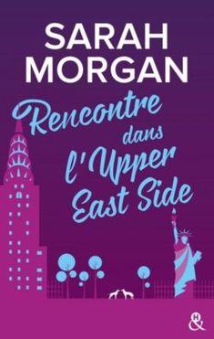 Rencontre dans l'Upper East Side / Sarah Morgan