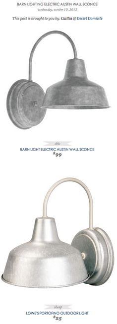 COPY CAT CHIC FIND: BARN LIGHT ELECTRIC AUSTIN WALL SCONCE VS LOWE'S PORTOFINO OUTDOOR LIGHT