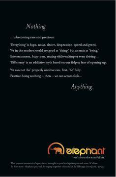 yes.   Mindful Manifesto #1.