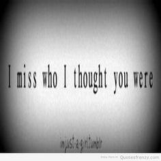 love breakups heartbreak missing you him relationships relationship sad Quotes