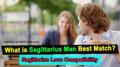 What is Sagittarius Man Best Match? - Sagittarius Love Compatibility Best Match For Sagittarius, Sagittarius Man In Love, Gemini, Love Compatibility, Air Signs, Earth Signs, Sun Sign, Romantic Love, Getting To Know