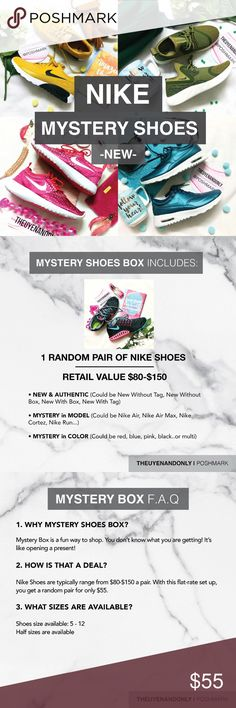 💠NIKE MYSTERY SHOES BOX (1 New Pair) 💠 ***For more info, please read FAQ before asking***    💠PRICE IS VERY FIRM💠  💠Available in both MEN's and WOMEN's💠    💠Cover pic shows sample shoes only. May or may not be the one you are getting💠  NIKE MYSTERY Shoes Box includes 1 NEW & AUTHENTIC Pair Of Nike Shoes (Could be NWT, NIB, NWOB, NWOT) --  Nike Shoes are typically range from $80-$150 a pair. With this flat-rate set up, you get a random pair for only $55. Nike Shoes Sneakers