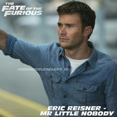 Scott Eastwood as Eric Reisner F8