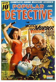 Popular Detective - 1945 | Cover art by Rudolph Belarski #pulp #cover