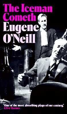 The Iceman Cometh by Eugene O'Neill    Time to reread this one.