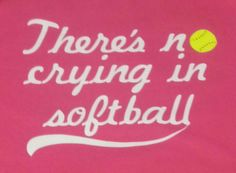 There's No Crying In Softball Short Sleeve by DumaisDesigns Softball Mom, Den, Crying, Machine Embroidery, Athlete, Basketball, Play, Game, Random