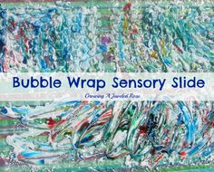 Bubble Wrap Sensory Sliding Fun ~ Growing A Jeweled Rose