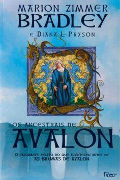 Download Os Ancestrais de Avalon - Marion Zimmer Bradley em ePUB mobi e PDF