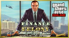 GTA Online Further Adventures In Finance And Felony Out Now