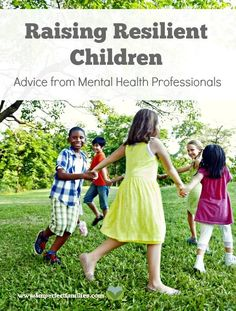 Resilient kids can learn to manage anxiety, feel less stressed, and deal with failure. Here are some positive parenting tips and solutions for raising resilient children from Mental Health Professionals. Teach your kids to meditate, use humor, feel confident and MORE!