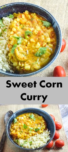 Sweet Corn Curry | Yup, it's Vegan. An easy summer stew to highlight fresh corn.
