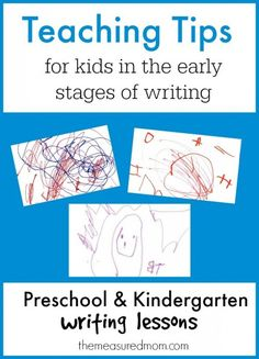 Teaching Tips and preschool and kindergarten writing lessons
