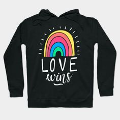Colourful Rainbow Pride Love Wins - Love Wins Gay Pride - T-Shirt | TeePublic.  Show your support with this LGBT image of a rainbow with the words Love Wins. An excellent gay pride artwork that to show you understand gay rights and gay marriage. An excellent design for someone who wants to stand up in support and show they understand and care. Rainbow Pride, Gay Pride, Graphic Sweatshirt, T Shirt, Lgbt, Marriage, Husband, Sweatshirts, Artwork