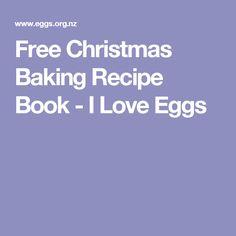 Free Christmas Baking Recipe Book - I Love Eggs