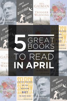 5 Great Books To Read In April
